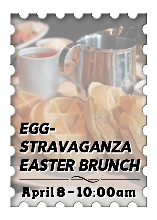 Eggstravaganza Easter Brunch