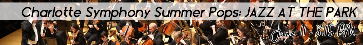 Charlotte Symphony Summer Pops: JAZZ AT THE PARK
