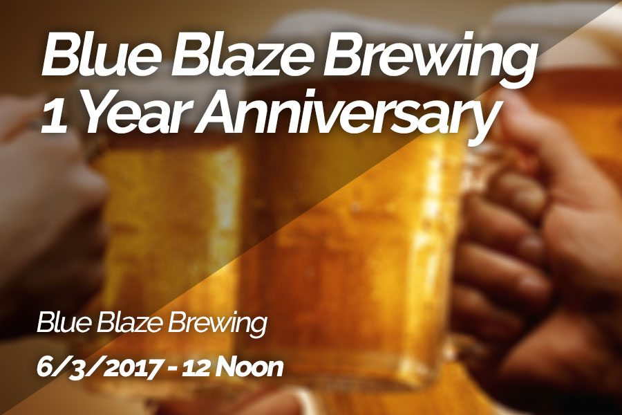 Blue Blaze Brewing 1 Year Anniversary