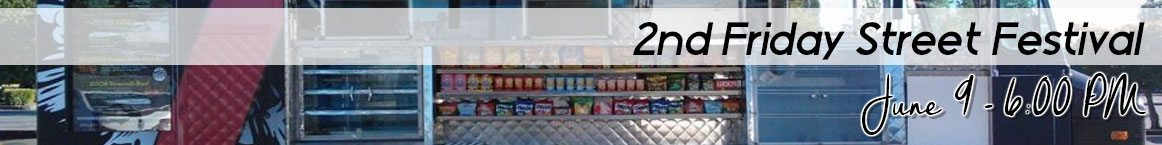2nd Friday Street Festival