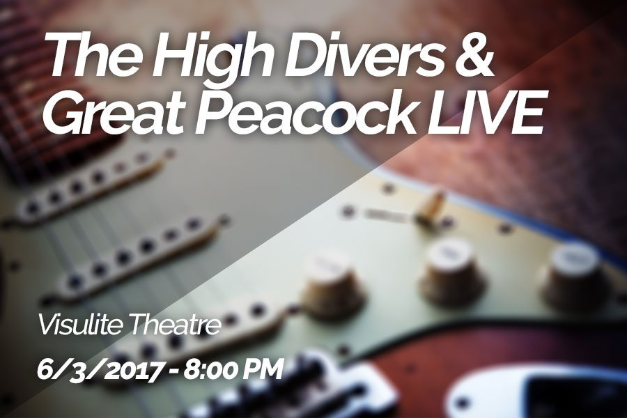 The High Divers & Great Peacock Live at Visulite Theatre