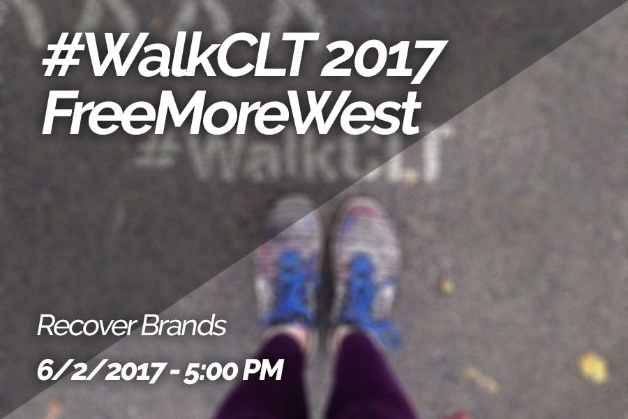 #WalkCLT 2017 – FreeMoreWest